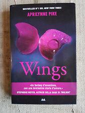 Wings - Aprilynne Pike - Mondolibri 2010