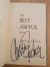 SIGNED by Carrie Fisher - The Best Awful HC 1st/1st - Princess Leia, Star Wars