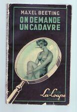 FREDERIC DARD- MAXEL BEETING -ON DEMANDE UN CADAVRE -LA LOUPE 1951