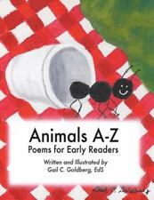 Animals A-Z : Poems for Early Readers by Gail C. Goldberg Eds (2013, Paperback)