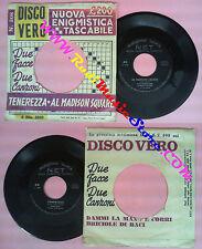 LP 45 7'' SILVANO SILVI ALFREDO VOLONTE'Al madison square BILL no cd mc dvd vhs