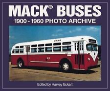 Mack Buses, 1900-1960: Photo Archive (Photo Archive Series)-ExLibrary