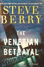 The Cotton Malone: The Venetian Betrayal Bk. 3 by Steve Berry (2007, Hardcover)