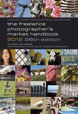 (Very Good)0907297633 The Freelance Photographer's Market Handbook 2012,,Paperba