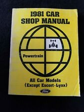 1981 Ford Car Shop Manual, Powertrain All Car Models, Except Escort/Lynx