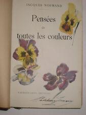 Jacques NORMAND. Pensées de toutes les couleurs. Calmann-Levy 1911