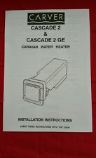 Ref 479- Carver Cascade 2 & 2GE Water Heater Installation & Instructions Book
