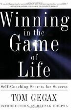 Winning in the Game of Life: Self-Coaching Secrets for Success, Tom Gegax, Good