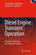 Diesel Engine Transient Operation : Principles of Operation and Simulation...