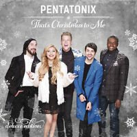 PENTATONIX That's Christmas To Me Deluxe Edition CD BRAND NEW
