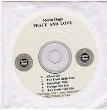 (FJ84) Resin Dogs, Peace and Love - 2009 DJ CD