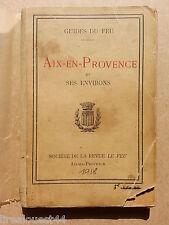 Aix en Provence et ses environs guides du feu Durand archiviste-paléographe(dir)