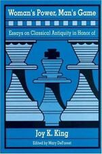 Woman's Power, Man's Game Essays on Classical Antiquity in Honor of Joy K. King
