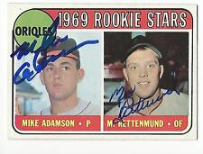RETTENMUND ADAMSON Autographed Signed 1969 Topps card Baltimore Orioles COA