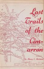 Lost Trails Of The Cimarron Hardcover Book By Harry E. Chrisman 1961 1ST Ed Rare