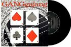 "GANGGAJANG - HOUSE OF CARDS / FROM THE TOP - 7"" 45 VINYL RECORD PIC SLV 1985"