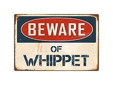 "Beware Of Whippet 8"" x 12"" Vintage Aluminum Retro Metal Sign Vs443"