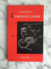Annie Messina le myrte et la rose Viviane Hamy