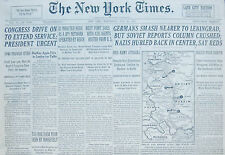 7-1941 WWII July 16 GERMANS SMASH NEAR LENINGRAD, SOVIET REPORTS COLUMN CRUSHED