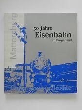 Eisenbahn im Burgenland 150 Jahre Mattersburg feruer wasser kohle