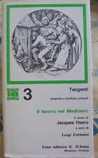 IL LAVORO NEL MEDIOEVO - JACQUES HEERS - CASA EDITRICE D' ANNA  1973