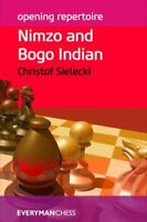 Nimzo and Bogo Indian, Paperback by Sielecki, Christof, Brand New, Free shipp...