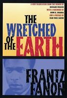 The Wretched of the Earth: By Fanon, Frantz