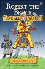 Robert the Bruce and All That, New, Burnett, Allan Book