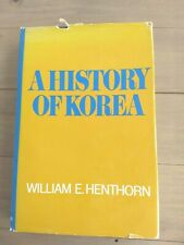 A History of Korea, William E Henthorn
