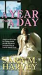 A Year and a Day by Harvey, Sara M.