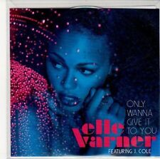 (ED482) Elle Varner, Only Wanna Give It To You - DJ CD