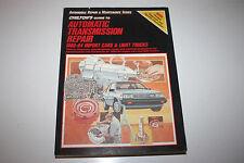 Chilton's Automatic Transmission Repair 1980-84 Import Cars & Light Trucks