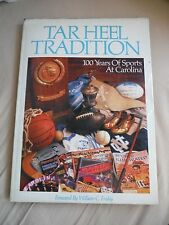 Hardcover w/ Dust Jacket Book_TAR HEEL TRADITION_100 YEARS OF SPORTS AT CAROLINA