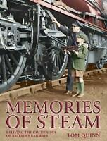 Memories of Steam, Quinn, Tom, Very Good Book
