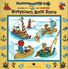 BUSYTOWN BOAT RACE: BUSY WORLD RICHARD SCARRY #6 (The Busy World of-ExLibrary