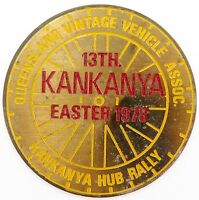 EASTER 1978 13TH KANKANYA RALLY LARGISH PLAQUE. QLD VINTAGE VEHICLE ASSOC.