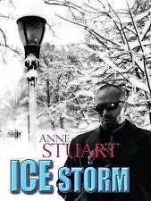 Stuart, Anne, Ice Storm (Wheeler Hardcover), Very Good Book
