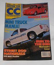 CUSTOM CAR MAGAZINE AUGUST 1991 MUSCLE BUG/MINI TRUCK MANIA/RUN TO THE SUN