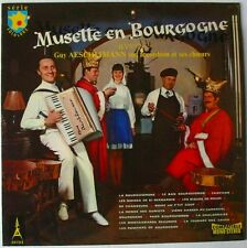 LP 33T - GUY AESCHLIMANN - MUSETTE EN BOURGOGNE - ACCORDEON