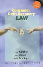 Consumer Debt Recovery Law by Kercher, Bruce, Brading, Richard, Weule, Betty