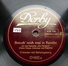 1508/SO TANZTE OPA-Ja,der Sonnenschein-Besuch´mich mal i.Korsika-78rpm Schellack