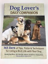 NEW - Dog Lover's Daily Companion 365 Days of Tips Tricks & Techniques HardCover
