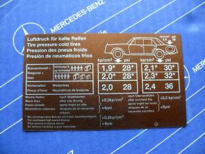 Mercedes Aufkleber REIFENDRUCK / Tankklappe W100 für 600er Mercedes!