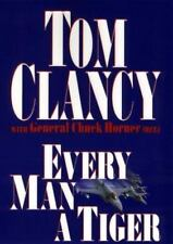 Every Man a Tiger Clancy, Tom Hardcover