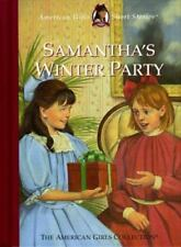 The American Girls Short Stories: Samantha's Winter Party The American Girls Sho