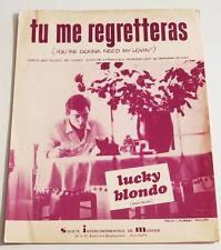Partition vintage sheet music LUCKY BLONDO : Tu Me Regretteras * 60's Rock