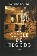 Le cercle de Megiddo.Nathalie RHEIMS.France Loisirs CV7