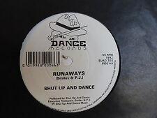 RUNAWAYS ( SMILEY & P.J. ) Shut up and dance SUAD30S