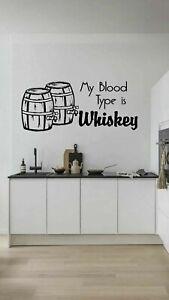 My Blood type is Whiskey Comical Café Restaurant Vinyl wall art Decal Sticker
