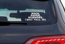 Rock. Paper. Scissors. Throat Punch. I Win. - 8 Inch White Vinyl Decal